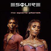 III - No Spare Planet de Esquire