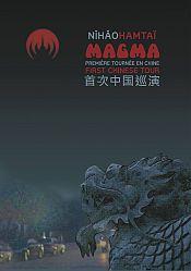 Un DVD filmé en Chine pour Magma!